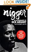 Dick Gregory (Author), Robert Lipsyte (Contributor) 73,355%Sales Rank in Books: 38 (was 27,913 yesterday) (171)  Buy new: $7.99 32 used & newfrom$6.05