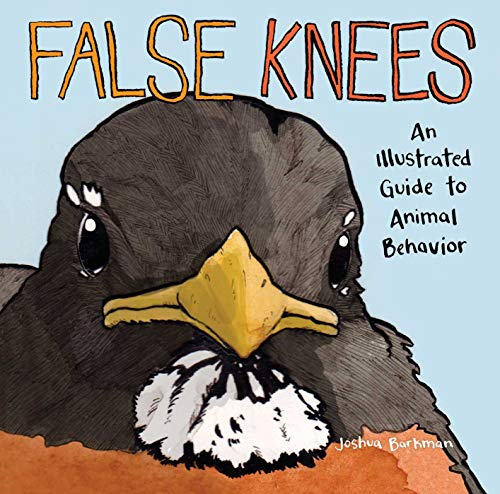Book Cover: False Knees: An Illustrated Guide to Animal Behavior