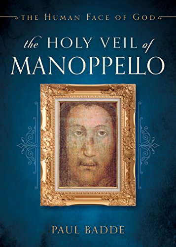 The Holy Veil of Manoppello: The Human Face of God ()