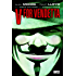 V for Vendetta {New Edition}
