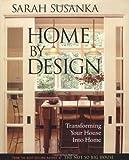 Home by Design, Sarah Susanka, 1561586188
