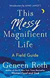 #5: This Messy Magnificent Life: A Field Guide