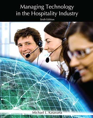Managing Technology in the Hospitality Industry with Answer Sheet (AHLEI) & Managing Technology in the Hospitality I