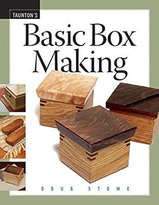 Basic Box Making by Taunton Press