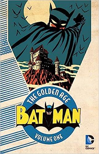 Batman The Golden Age Vol 1 Bill Finger Various 9781401263331 Amazon Books