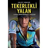 Tekerlekli Yalan: Lance Armstrong'un Düşüşü