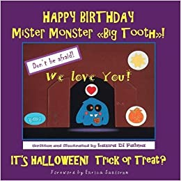 Data Di Halloween.Happy Birthday Mister Monster Big Tooth It S Halloween Trick Or