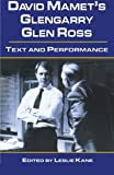 img - for David Mamet's Glengarry Glen Ross: Text and Performance (Studies in Modern Drama) (2000-01-20) book / textbook / text book