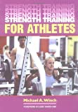 Strength Training for Athletes, Michael A. Winch and Judy Oakes, 1861266502