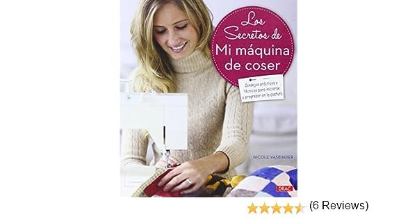Los Secretos De Mi Máquina De Coser Artesania Y Manualidades ...