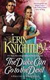 [(The Duke Can Go to the Devil : A Prelude to a Kiss Novel)] [By (author) Erin Knightley] published on (July, 2015)