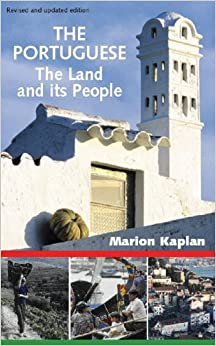 The Portuguese: The Land and Its People by Marion Kaplan (May 01,2006)