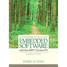 Fundamentals of Embedded Software: Where C & Assembly Language Meet