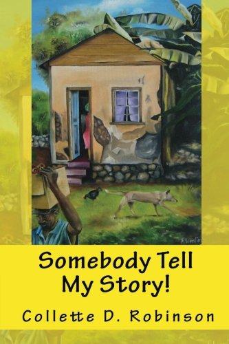 Somebody Tell My Story!
