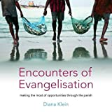 img - for Encounters of Evangelisation: Making the Most of Opportunities Through the Parish book / textbook / text book
