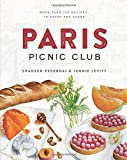 Search : Paris Picnic Club: More Than 100 Recipes to Savor and Share