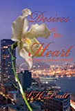 Desires of the Heart: A Hearts Desire Novel