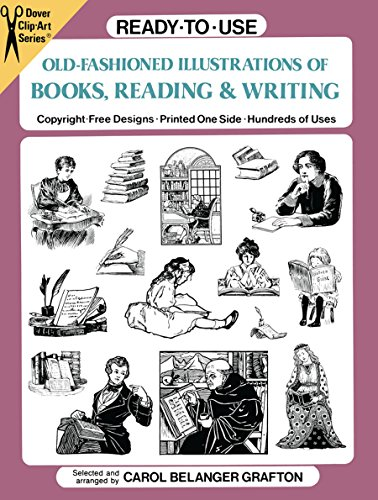 Old Fashioned Illustrations (Ready-to-Use Old-Fashioned Illustrations of Books, Reading and Writing (Dover Clip Art Ready-to-Use))