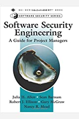 Software Security Engineering: A Guide for Project Managers Paperback