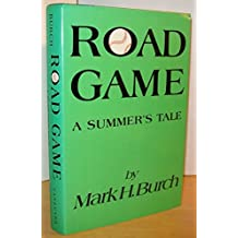 Road Game: A Summer's Tale