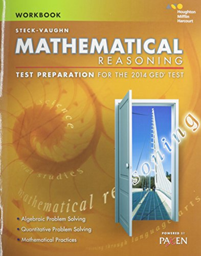 Steck-Vaughn GED: Test Preparation Student Workbook Mathematical Reasoning