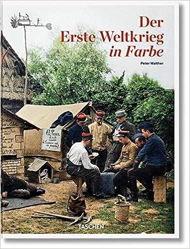 Der Erste Weltkrieg Farbe