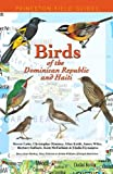 Front cover for the book Birds of the Dominican Republic and Haiti (Princeton Field Guides) by Steven Latta