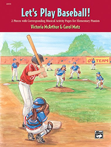 Baseball Musical (Let's Play Baseball!: 2 Pieces with Corresponding Musical Activity Pages for Elementary Pianists)