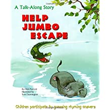 Help Jumbo Escape: A Talk-Along Story Children Participate by Guessing Rhyming Answers (Talk-Along Stories)