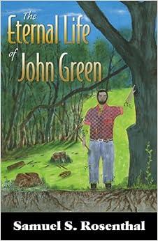The Eternal Life of John Green