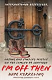 I'm Off Then: Losing and Finding Myself on the Camino de Santiago by Hape Kerkeling front cover