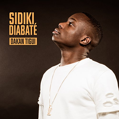 mp3 sidiki diabate dakan tigui remix