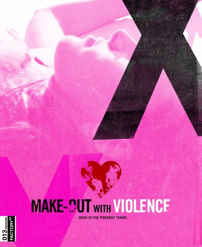 Make-Out with Violence [Blu-ray]