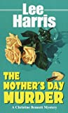The Mother's Day Murder (Christine Bennett Mysteries Book 12)