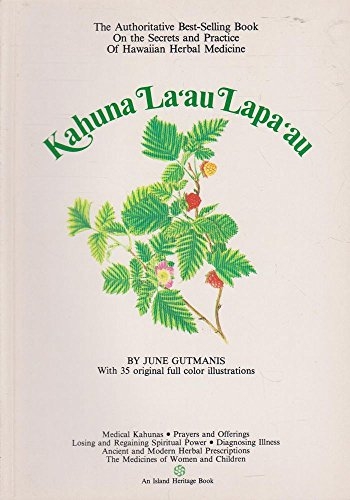 Kahuna La'au Lapa'au: The Practice of Hawaiian Herbal Medicine (Hawaiian Bicentennial Library)