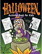 Halloween Activity Book for Kids: Workbook with 101 Fun Activities Including Logic Puzzles, Coloring Pages, Dot to Dot, Mazes, Word Searches and More! Halloween Activities for Kids Ages 6-12