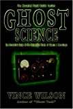 Ghost Science, Vince Wilson, 1892523450