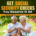 Get Social Security Checks Audiobook by Michael Schultz Narrated by Ryan Barker
