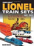 Standard Catalog of Lionel Train Sets, 1945-1969, David Doyle, 0896894444