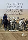 Developing Successful Agriculture, Zhang-Yue Zhou, 184593945X