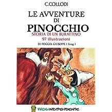 Le avventure di Pinocchio: Storia di un burattino in 97 illustrazioni (Italian Edition)