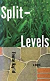 img - for Split Levels by Thomas Rayfiel (2009-07-22) book / textbook / text book