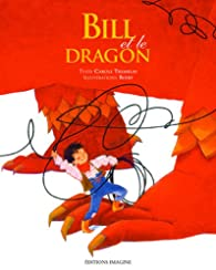 Bill et le dragon par Carole Tremblay