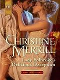 Lady Folbroke's Delicious Deception (Ladies in Disgrace Book 1)