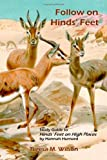 Follow on Hinds' Feet: Study Guide to Hinds' Feet on High Places, Teresa M. Wilson, 0557208130
