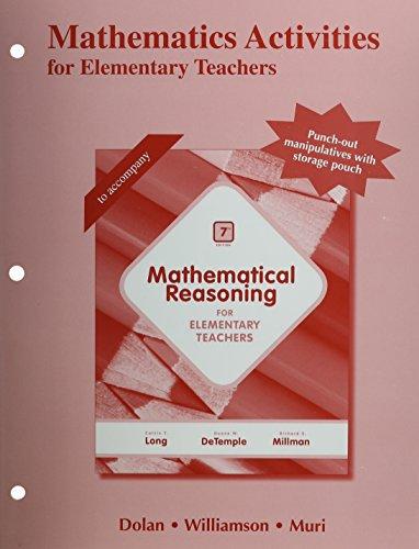 (Mathematics Activities for Elementary Teachers )