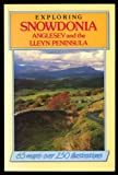 img - for Exploring Snowdonia, Anglesey and the Lleyn Peninsula (White Horse) book / textbook / text book