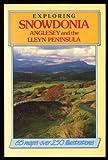 Exploring Snowdonia, Peter Titchmarsh, 0711704627
