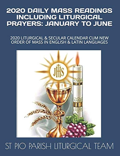2020 DAILY MASS READINGS INCLUDING LITURGICAL
