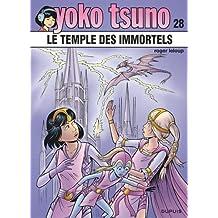 Yoko Tsuno 28  : Le temple des immortels